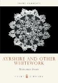 Ayrshire and Other Whitework