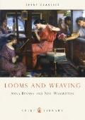 Looms and Weaving - Anna P Benson - Paperback