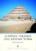 Egyptian Pyramids and Mastaba Tombs