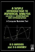 Simple Introduction to Numerical Analysis Interpolation and Approximation