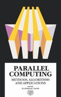 Parallel Computing Methods, Algorithms and Applications  Proceedings of the International Me...