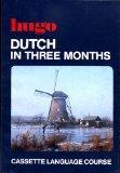 Dutch in Three Months (Three months cassette courses)