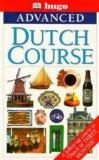 Taking Dutch Further (Advanced Three Months Course)