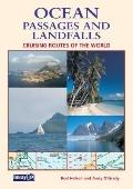 Ocean Passages and Landfalls: Cruising Routes of the World - Rod Heikell - Paperback