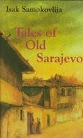 Tales of Old Sarajevo