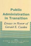 Public Administration in Transition A Fifty-Year Trajectory Worldwide Essays in Honor of Ger...