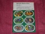British Butterflies: Bk. 1 (Cotman-color S.)