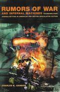 Rumors of War and Infernal Machines: Technomilitary Agenda - Setting in American and British...
