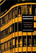 Marketing Modernism The Architecture and Influence of Charles Reilly