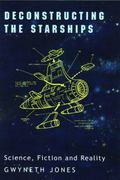 Deconstructing the Starships Science, Fiction and Reality