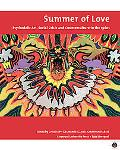 Summer Of Love Psychedelic Art, Social Crisis And Counterculture In The 1960s