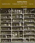 Geoffrey Clarke Symbols for Man  Sculpture and Graphic Work  1949-94