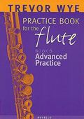 A Trevor Wye Practice Book for the Flute, Vol. 6: Advanced Practice