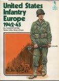 United States Infantry, Europe, 1942-45 (Key uniform guides ; 1)