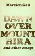 Dawn over Mount Hira and Other Essays