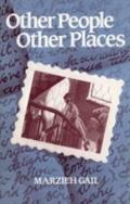 Other People, Other Places - Marzieh Gail - Paperback