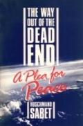 Way out of the Dead End: A PLEA for Peace