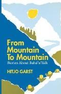 From Mountain to Mountain