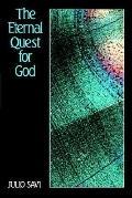 Eternal Quest For God