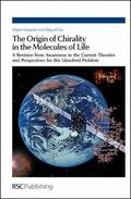 The Origin of Chirality in the Molecules of Life: A Revision from Awareness to the Current T...