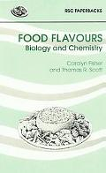 Food Flavours Biology & Chemistry