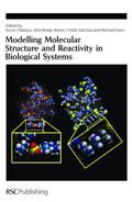 Modelling Molecular Structure and Reactivity in Biological Systems