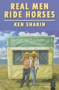 Real Men Ride Horses: Cowboys and Indians, Outlaws and In-Laws, Mormons and Other Strange Be...