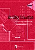 Building Education: The Role of the Physical Environment in Enhanced Teaching and Learning (...