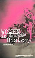 Women in German History From Bourgeois Emancipation to Sexual Liberation