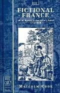 Fictional France Social Reality in the French Novel, 1775-1800