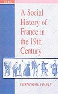 Social History of France in the Nineteenth Century