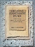 Creative Handmade Paper How to Make Paper from Recycled and Natural Materials
