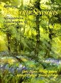 Painting the Four Seasons Atmospheric Landscapes in Watercolour Four Well-Known Artists Inte...