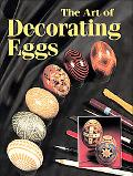 Art and Technique of Decorating Eggs