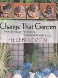 Change That Garden Transforming Furniture, Ornaments and Pots