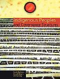 Indigenous Peoples and Governance Structures A Comparative Analysis of Land and Resource Man...