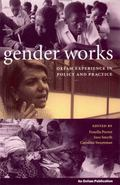 Gender Works Oxfam Experiences in Policy and Practice