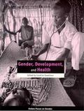 Gender, Development and Health