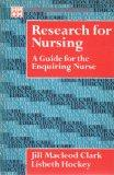 Research for Nursing: a Guide for the Enquiring Nurse