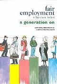 Fair Employment In Northern Ireland A Generation On