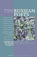 Ten Russian Poets Surviving the Twentieth Century