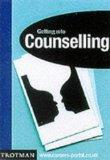 Getting into Counselling (Getting into Career Guides)