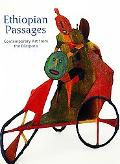 Ethiopian Passages Contemporary Art from the Diaspora