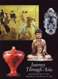 Journey Through Asia Masterpieces in the Brooklyn Museum of Art