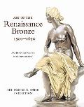 Art Of The Renaissance Bronze 1500-1650 The Robert H. Smith Collection