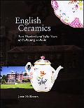 English Ceramics Two Hundred and Fifty Years of Collecting at Rode