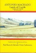 Antonio Machado Lands of Castile/Campos De Castilla and Other Poems