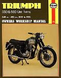 Triumph 350 and 500 Twins Owners Workshop Manual 349 Cc-490 Cc. 1958 to 1973