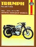 Triumph Pre-Unit Twins Owners Workshop Manual/Covers All 500 Cc and 650 Cc Models Fitted Wit...