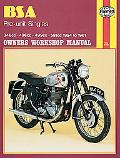 Bsa 350, 500 and 600 Pre-Unit Singles Owners Workshop Manual